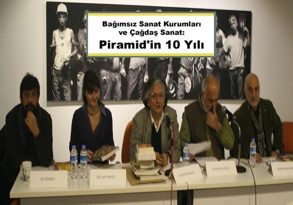 Photo of 'Piramid Sanat' 10 yaşında… – Oğuz Kemal Özkan yazdı.