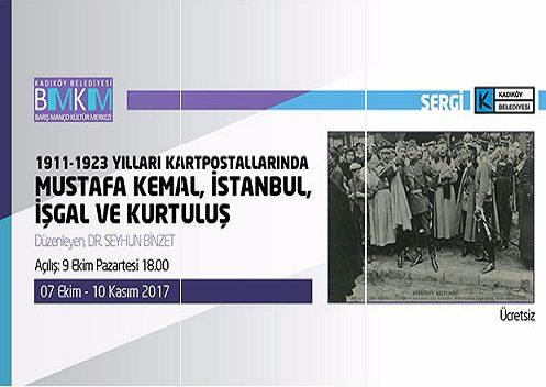 Photo of Barış Manço Kültür Merkezi Fotoğraf Sergisi – Seyhun Binzet '1911-1923 Yılları Kartpostallarında Mustafa Kemal, İstanbul, İşgal ve Kurtuluş'