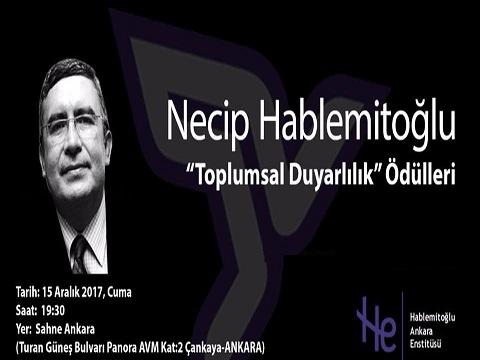 Photo of Necip Hablemitoğlu 2017 Toplumsal Duyarlılık Ödülleri Açıklandı.