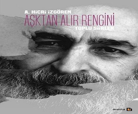Photo of Metin Altıok Şiir Ödülü'nün sahibi: 'Aşktan Alır Rengini' ile A. Hicri İzgören