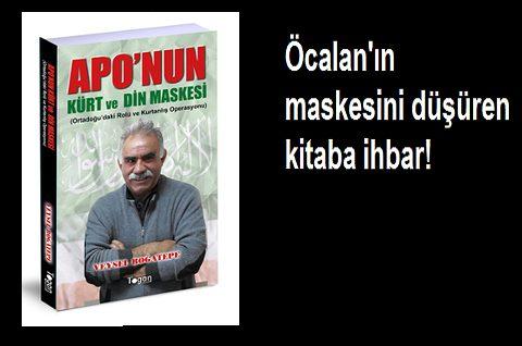 Öcalan'ın maskesini düşüren kitaba ihbar! 2