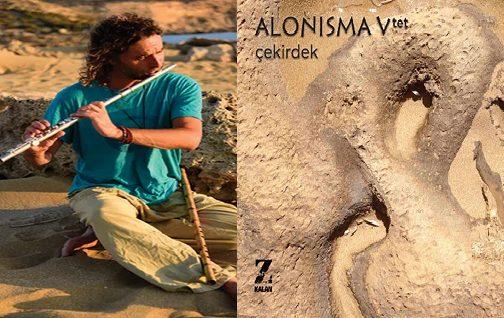 """Photo of Farklı kültürlerin buluştuğu doğaçlama bir albüm: """"ALONISMA VTET"""""""