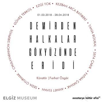 """Photo of Elgiz Müzesi Karma Sergi – """"Demirden Halkalar Gökyüzünde Eridi"""""""