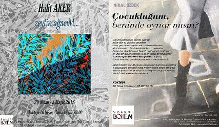 """Photo of Galeri BOHEM Resim Sergisi – Halit Aker """"zeytin ağacıM"""", Nihal Özbek """"Çocukluğum, benimle oynar mısın?"""""""