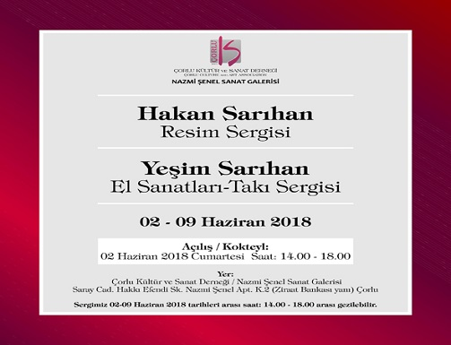 Photo of Çorlu Nazmi Şenel Sanat Galerisi Sergi – Hakan Sarıhan-Resim, Yeşim Yerebasmaz Sarıhan-El Sanatları ve Takı