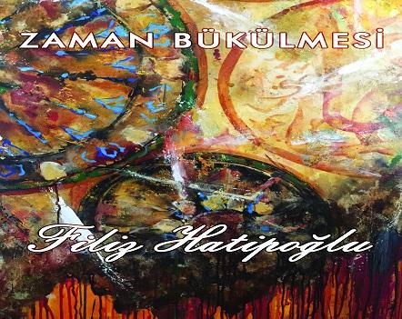 Photo of F Sanat Galerisi Resim Sergisi – Filiz Hatipoğlu 'Zaman Bükülmesi'