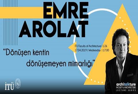 Photo of İTÜ Mimarlık Fakültesi Taşkışla Architalkture III – Emre Arolat 'Dönüşen Kentin Dönüşemeyen Mimarlığı'