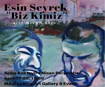 Photo of MAJİ Luxury Art Gallery & Event Resim Sergisi – Esin Seyrek 'Biz Kimiz'