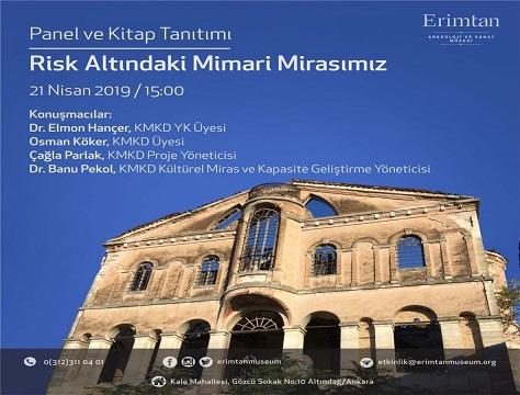 Photo of Erimtan Arkeoloji ve Sanat Müzesi Panel ve Kitap Tanıtımı – 'Risk Altındaki Mimari Mirasımız'