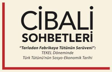 """Photo of Rezan Has Müzesi Cibali Sohbetleri – """"Tarladan Fabrikaya Tütünün Serüveni"""""""