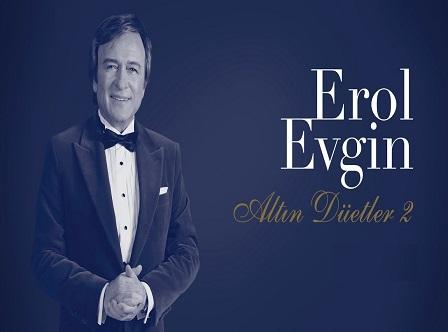 """Photo of EROL EVGİN'DEN """"ALTIN DÜETLER 2"""""""