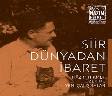 Photo of Nazım Hikmet: 'Şiir Dünyadan İbaret'