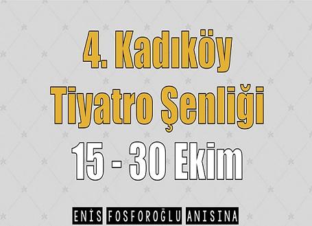 """Photo of 4. Kadıköy Tiyatro Şenliği  """"Enis Fosforoğlu Anısına"""""""