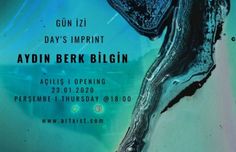 """x-ist Sergi - Aydın Berk Bilgin, """"Gün İzi"""""""