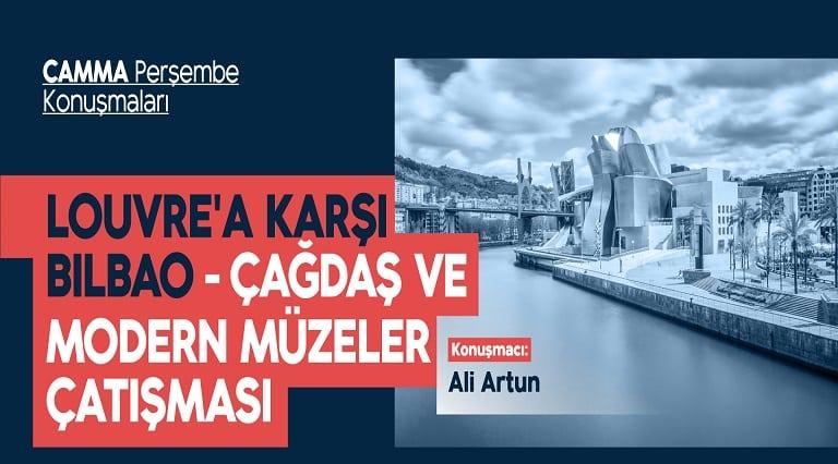 """Photo of CAMMA Perşembe Konuşmaları – Ali Artun """"Louvre'a karşı Bilbao: Çağdaş ve Modern Müzeler Çatışması"""""""