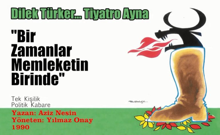 """Photo of Aziz Nesin'in Dilek Türker için yazdığı oyun: """"Bir Zamanlar Memleketin Birinde"""""""