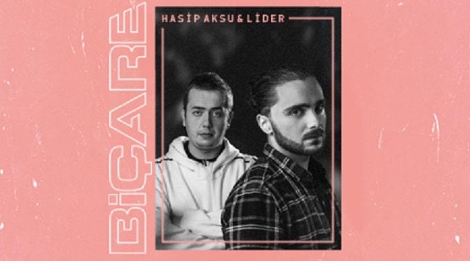 """Photo of Hasip Aksu & Lider'den: """"Biçare"""""""