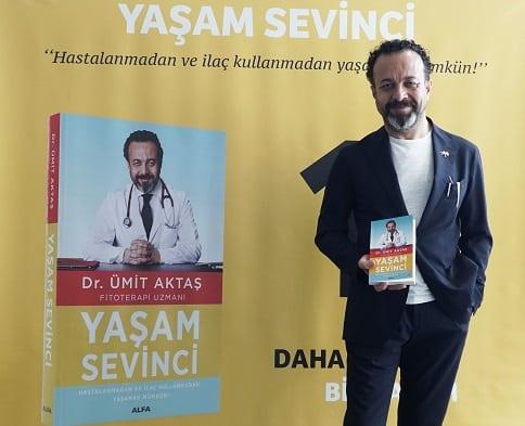 "Photo of DR. ÜMİT AKTAŞ'TAN ""YAŞAM SEVİNCİ"""