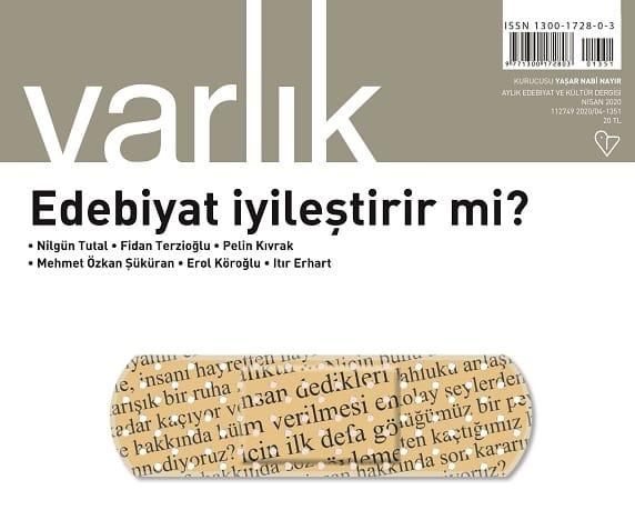 """Photo of Varlık Dergisi Nisan ayı dosya konusu: """"EDEBİYAT İYİLEŞTİRİR Mİ? """""""