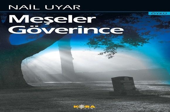 "Photo of Nail Uyar'dan ""Meşeler Göverince"""