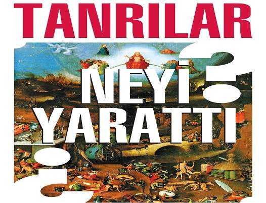 Photo of Tanrılar Neyi Yarattı?