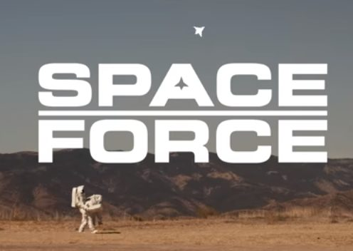 "Photo of NETFLIX, ""SPACE FORCE""UN RESMİ FRAGMANINI PAYLAŞTI"