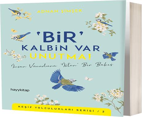 """Photo of """"BİR"""" KALBİN VAR UNUTMA!"""