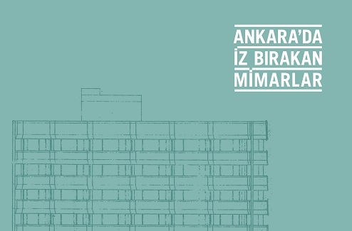 "Photo of ""ANKARA'DA İZ BIRAKAN MİMARLAR"""