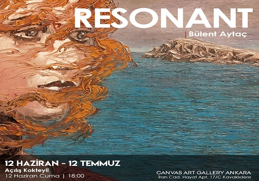 "Photo of Canvas Art Gallery Resim Sergisi – Bülent Aytaç ""Resonant"""