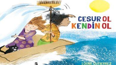 """Photo of """"Cesur Ol Kendin Ol"""""""