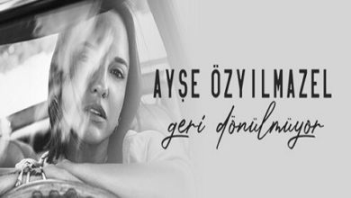 """Photo of AYŞE ÖZYILMAZEL'DEN SEZEN AKSU DOKUNUŞUYLA""""GERİ DÖNÜLMÜYOR""""!"""