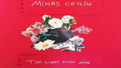 """Photo of Minas Ceylin'den """"Tüm Çiçekli Şiirler Sana"""""""