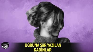 Photo of Uğruna Şiir Yazılan Kadınlar