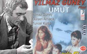 """Photo of """"UMUT"""" VE YILMAZ GÜNEY – Tamer Uysal yazdı…"""