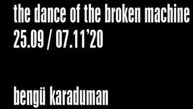 "Photo of Martch Art Project Sergi – Bengü Karaduman ""the dance of the broken machine"""