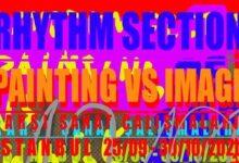 "Photo of Karşı Sanat Çalışmaları Karma Sergi – Rhythm Section ""Resim vs İmge"""