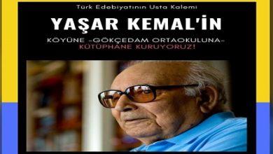 Photo of Yaşar Kemal'in köyünde kütüphane açtılar!