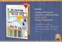 Photo of Halid Halife'nin Kitabı  İlk Kez Türkçe Yayınlandı