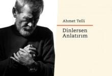 Photo of Ahmet Telli'nin yeni kitabı: 'Dinlersen Anlatırım'