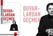 """Photo of Marina Abramović Otobiyografisi: """"Duvarlardan Geçmek"""""""